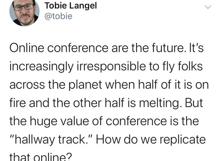 Online conferences are the future...