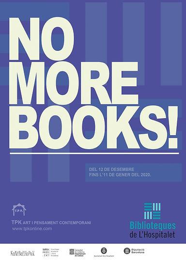 20191212 NO MORE BOOKS - Biblioteques Ho