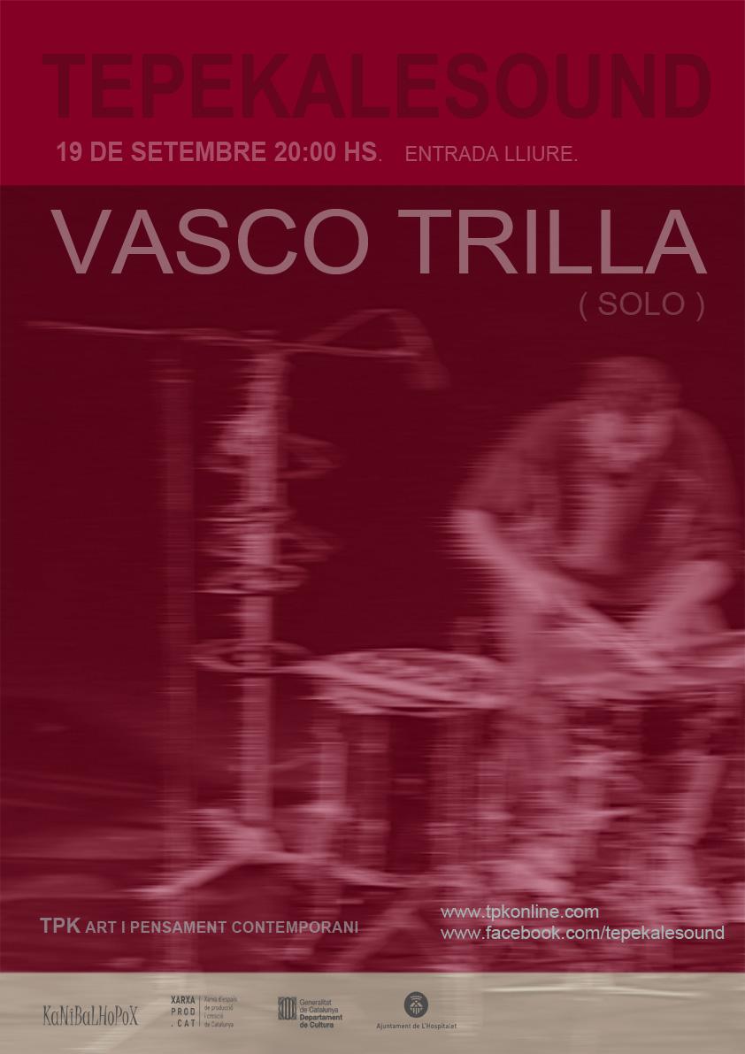 VASCO TRILLA (solo)