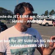 Everaldo Pato 2012: 1º Teste em Ondas do Jetsurf - Havaí