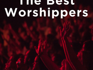 The Best Worshippers