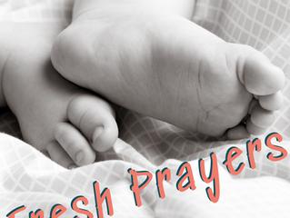 Fresh Prayers