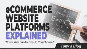 eCommerce Website Builder Platforms Explained