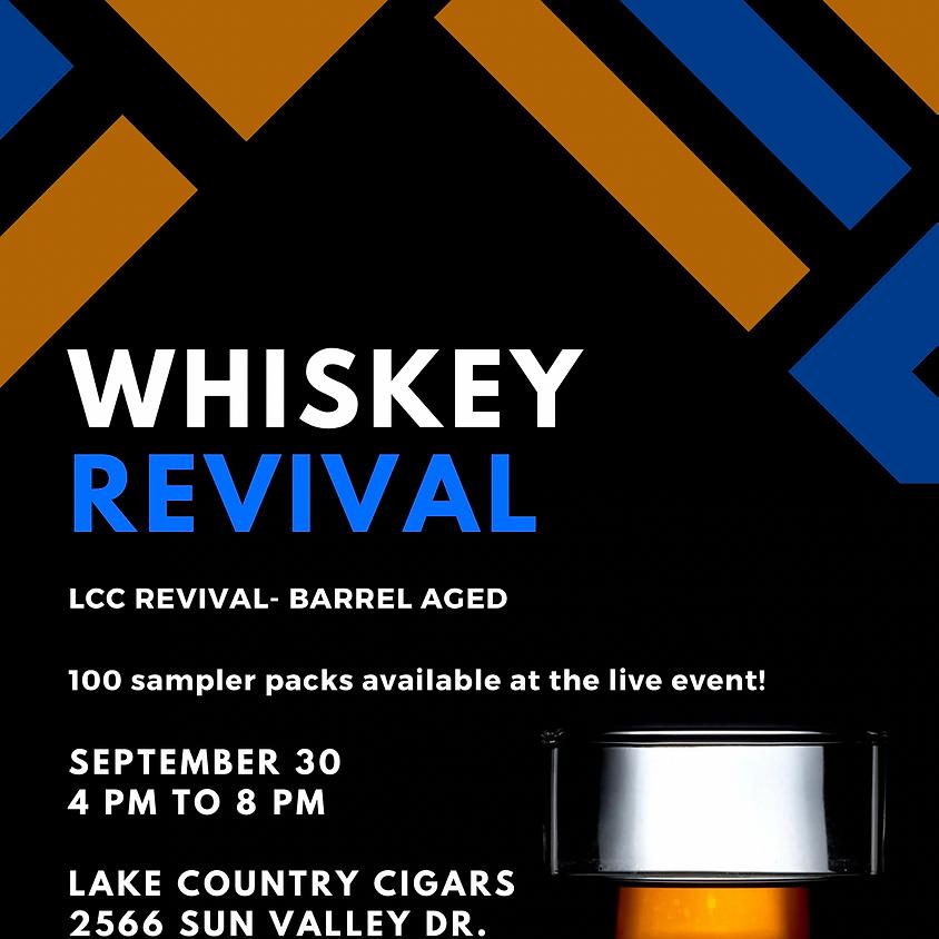 Whiskey Revival - Barrel Aged