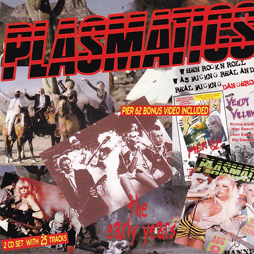"Plasmatics ""The Early Years"" 2 CD Set"