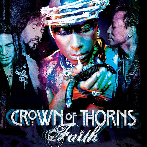 "Crown of Thorns ""Faith"" CD"