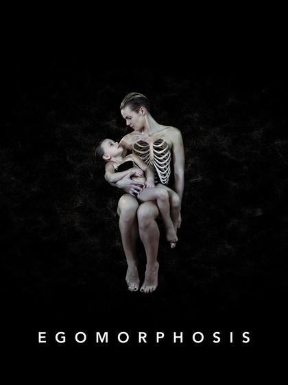 EGOMORFOZE / EGOMORPHOSIS