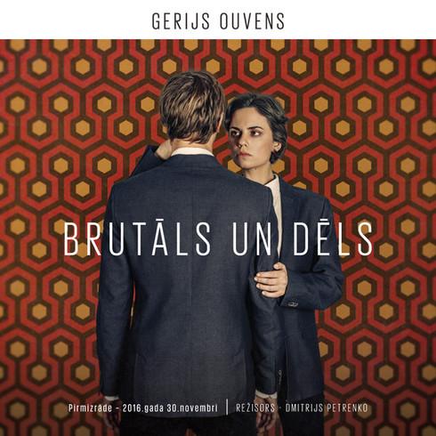 BRUTĀLS UN DĒLS / VIOLENCE AND SON