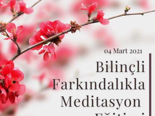 Bilinçli Farkındalıkla Meditasyon Kursu