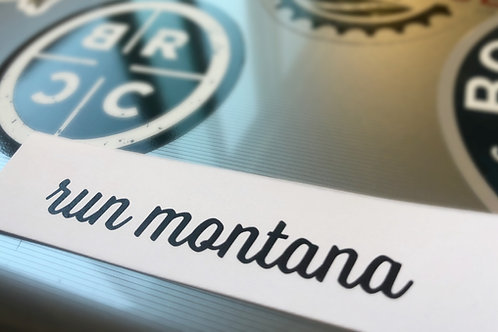 Run Montana Sticker