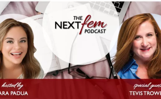 The Next Fem Podcast: Forget Work-Life Balance to To Focus On Work-Life Satisfaction with Tevis