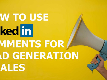 How to use LinkedIn Social Selling for Lead Generation and Sales.