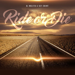 Ride Or Die EP - with DJ MOJITO