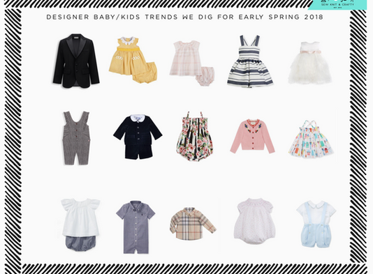 Spring '18 Baby & Kids Fashion Trends