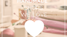 Handmade Shops We're Crushing On