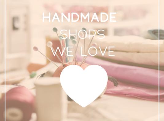 Handmade Shops We're Crushing On