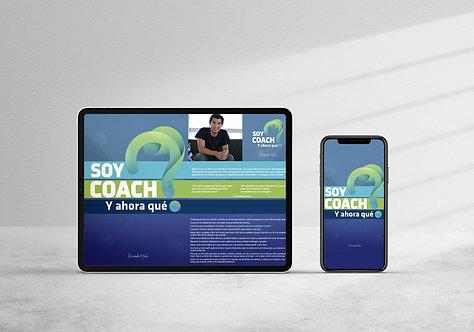"""E-book """"Soy coach ¿Y ahora qué?®"""""""
