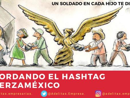 RECORDANDO EL HASGTAG #FUERZAMÉXICO. 🇲🇽🤝