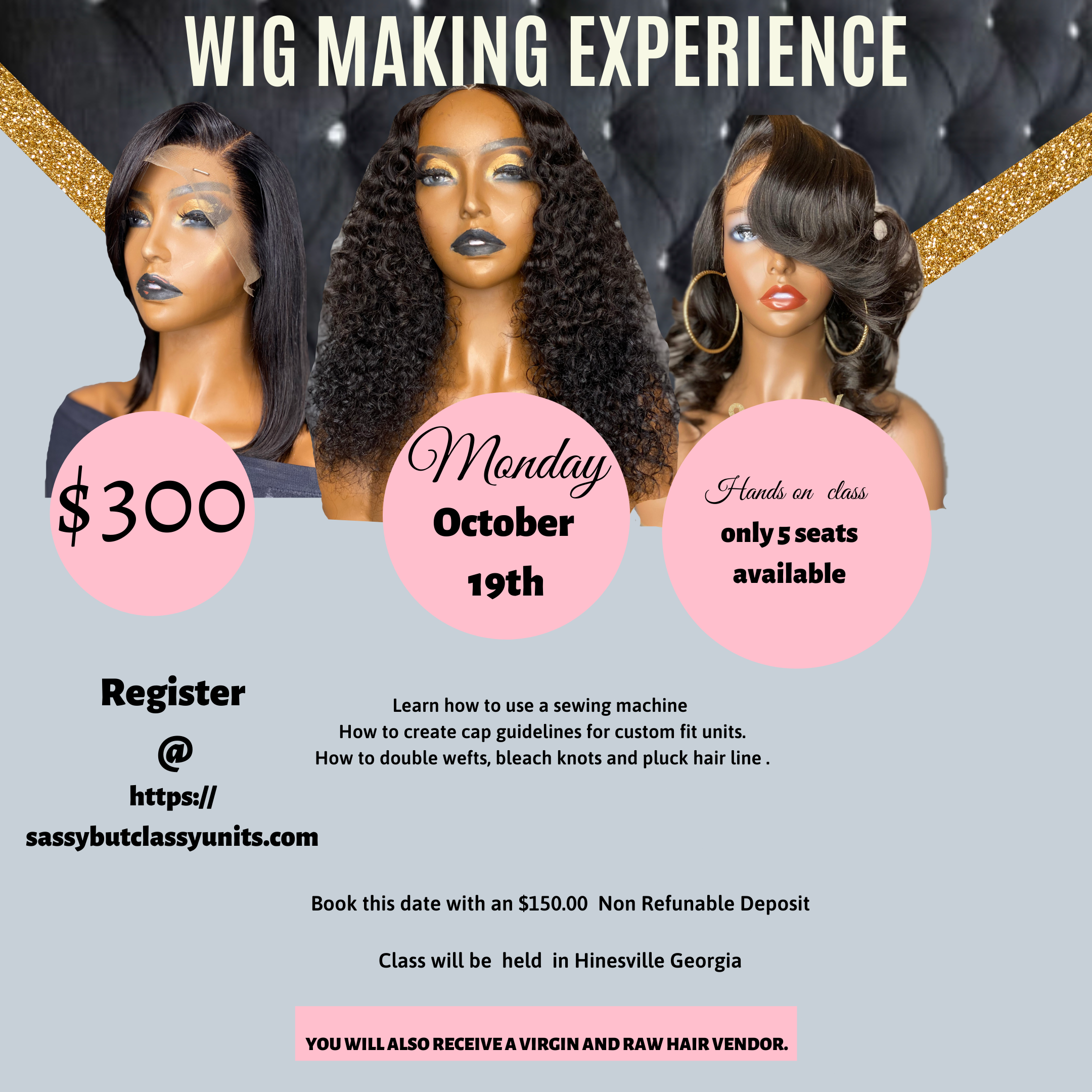 Wig Making Experience