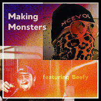 MakingMonsterfeaturingBeefy.png