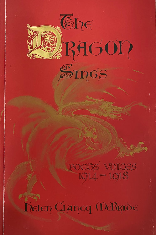 The Dragon Sings - Poet's Voices 1914-1918