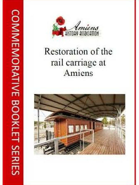 Restoration of the Rail Carriage at Amiens