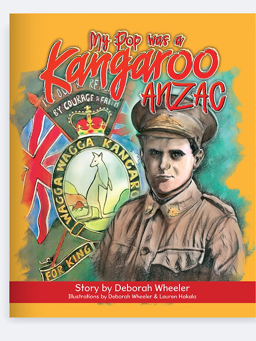 My pop was a kangaroo ANZAC
