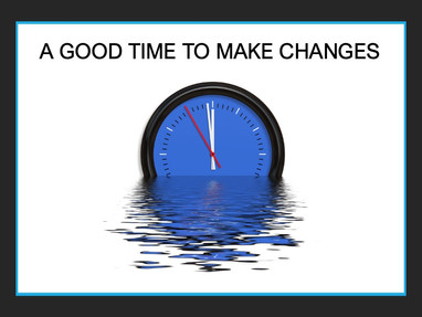 A Good Time to Make Changes