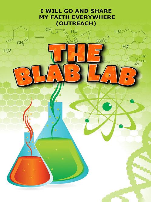 The Blab Lab (sharing your faith series)