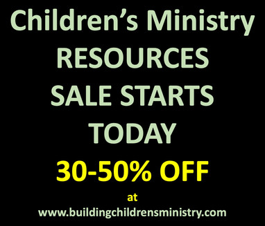Children's Ministry Resources Sale Starts Today
