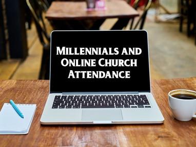 Millennials and Online Church Attendance