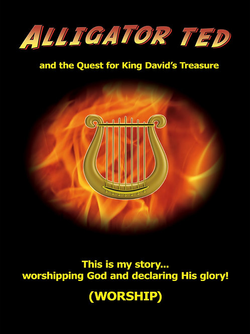 Alligator Ted & The Quest for King David's Treasure (worship series)