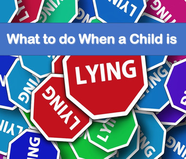 What to Do When a Child is Lying