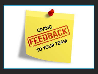 Giving Feedback to Your Team