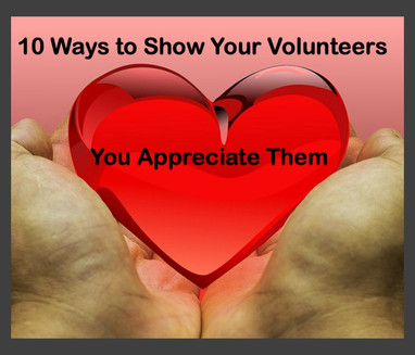 10 Ways to Show Your Volunteers How Much You Appreciate Them