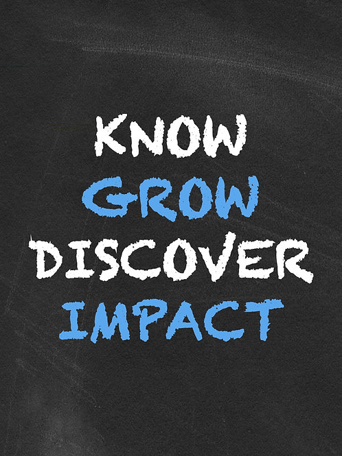 Know...Grow... Discover...Impact (volunteer training)