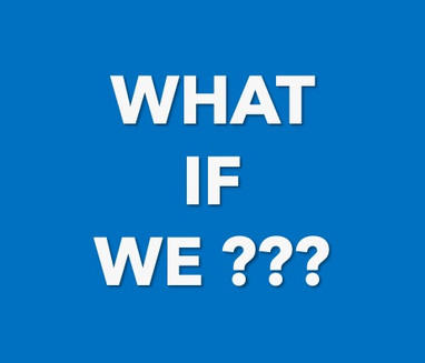 What If We???