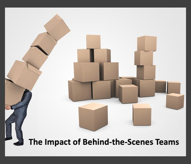 The Impact of Behind the Scenes Teams