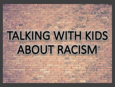 Talking With Kids About Racism