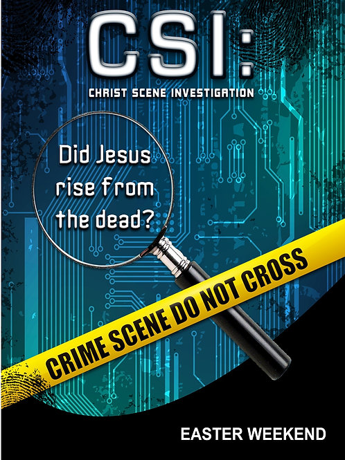 C.S.I. (Christ Scene Investigation) Easter Lesson