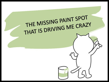 The Missing Paint Spot That Is Driving Me Crazy