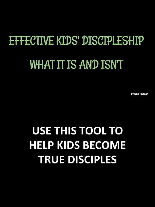 Kid's Discipleship...What It Is & What It Isn't
