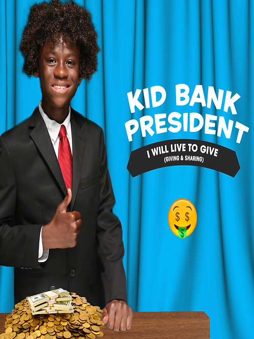 Kid Bank President (stewardship series)