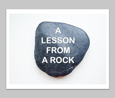 Lesson From a Rock