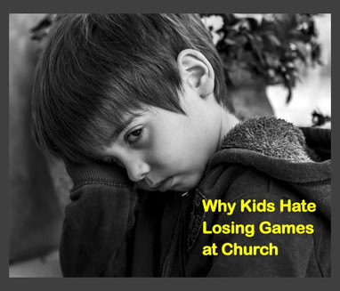 Why Kids Hate Losing Games at Church