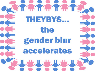 Theyby...the Gender Blur Accelerates