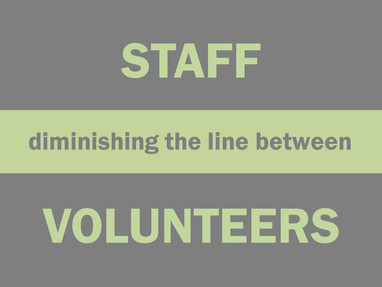 Diminishing the Line Between Staff and Volunteers