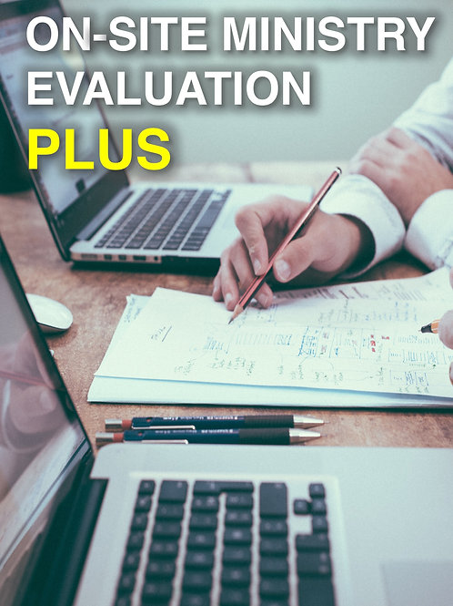 On-Site Ministry Evaluation PLUS