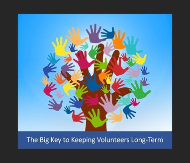 The Big Key to Keeping Volunteers Long-Term