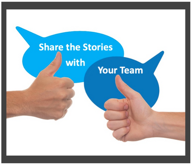 Share the Stories with Your Team
